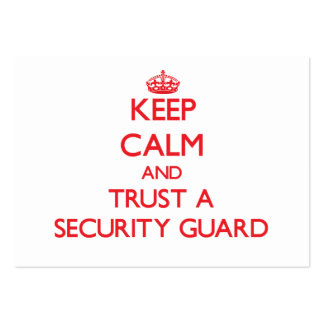 Keep Calm and Trust a Security Guard Business Card