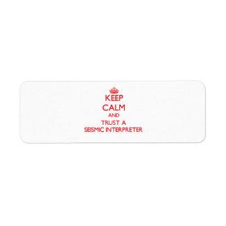 Keep Calm and Trust a Seismic Interpreter Return Address Label