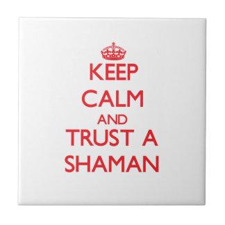 Keep Calm and Trust a Shaman Tile