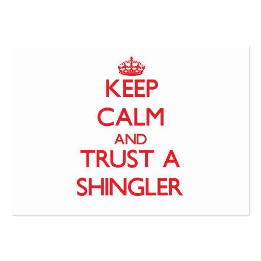 Keep Calm and Trust a Shingler Business Card Templates