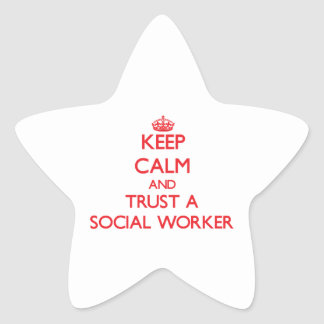 Keep Calm and Trust a Social Worker Star Stickers