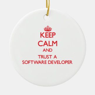 Keep Calm and Trust a Software Developer Christmas Tree Ornaments