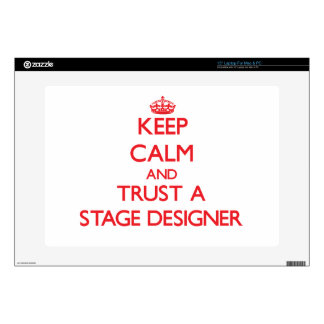 Keep Calm and Trust a Stage Designer Laptop Skin