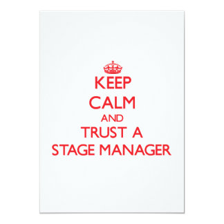 Keep Calm and Trust a Stage Manager Personalized Invitations