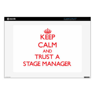 Keep Calm and Trust a Stage Manager Laptop Decals