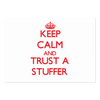 Keep Calm and Trust a Stuffer Large Business Cards (Pack Of 100)