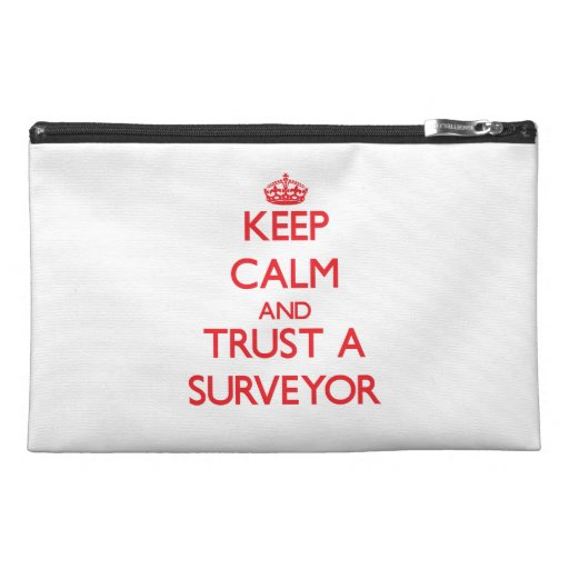 Keep Calm and Trust a Surveyor Travel Accessories Bags