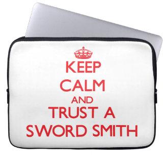 Keep Calm and Trust a Sword Smith Laptop Sleeve