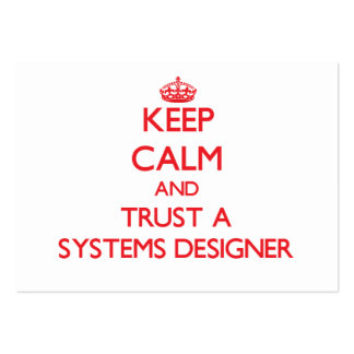 Keep Calm and Trust a Systems Designer Business Card Template