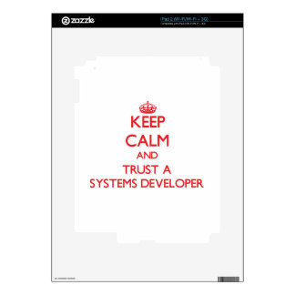 Keep Calm and Trust a Systems Developer Decal For The iPad 2