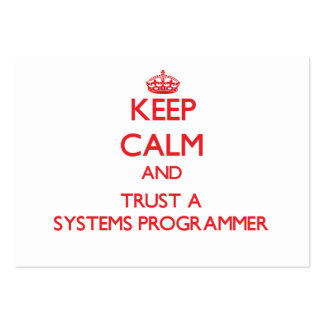 Keep Calm and Trust a Systems Programmer Business Cards