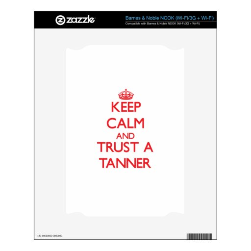 Keep Calm and Trust a Tanner NOOK Decal