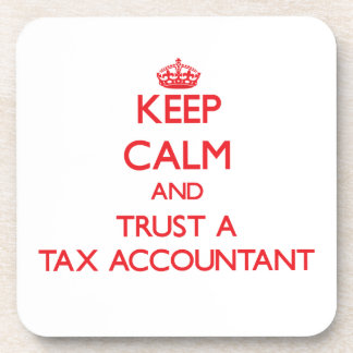 Keep Calm and Trust a Tax Accountant Beverage Coasters