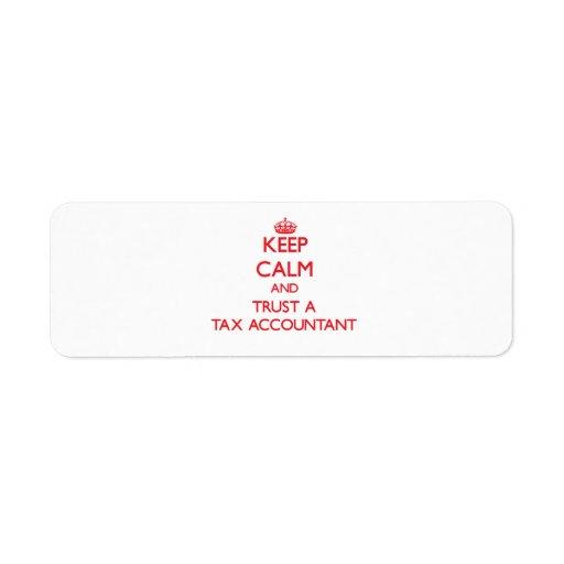 Keep Calm and Trust a Tax Accountant Custom Return Address Labels