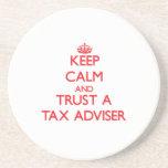 Keep Calm and Trust a Tax Adviser Beverage Coaster
