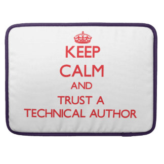 Keep Calm and Trust a Technical Author Sleeve For MacBook Pro