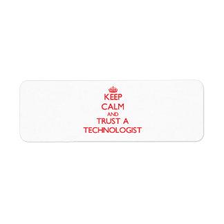 Keep Calm and Trust a Technologist Return Address Label