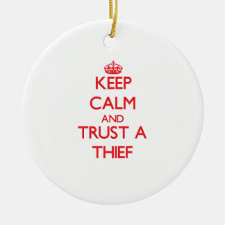 Keep Calm and Trust a Thief Double-Sided Ceramic Round Christmas Ornament
