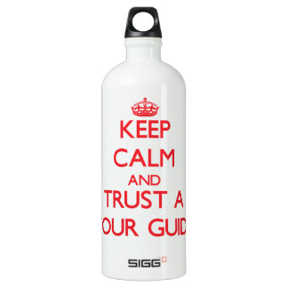 Keep Calm and Trust a Tour Guide SIGG Traveler 1.0L Water Bottle