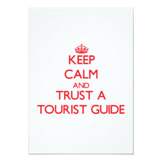 Keep Calm and Trust a Tourist Guide Invites
