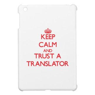 Keep Calm and Trust a Translator iPad Mini Cases