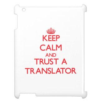 Keep Calm and Trust a Translator iPad Case