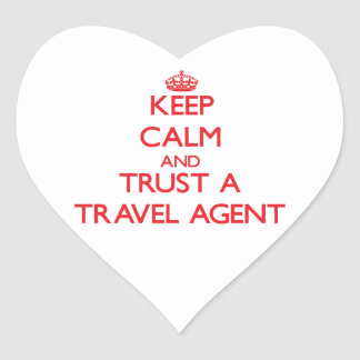 Keep Calm and Trust a Travel Agent Heart Sticker
