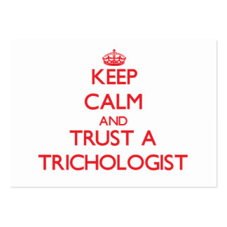 Keep Calm and Trust a Trichologist Business Cards
