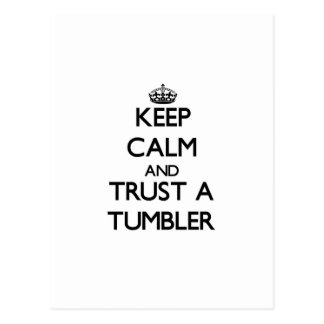 Keep Calm and Trust a Tumbler Postcard