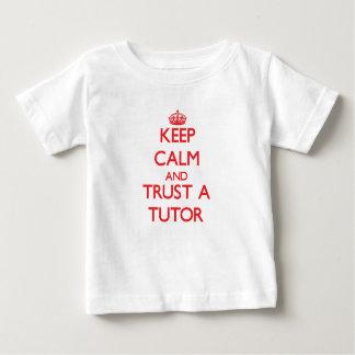 Keep Calm and Trust a Tutor Tshirt