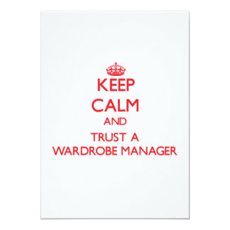 Keep Calm and Trust a Wardrobe Manager Custom Invite