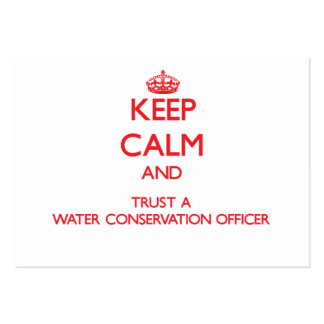 Keep Calm and Trust a Water Conservation Officer Large Business Cards (Pack Of 100)