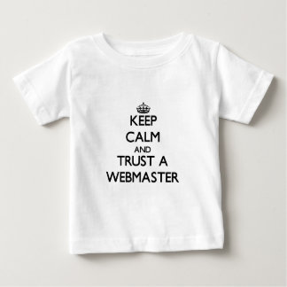 Keep Calm and Trust a Webmaster Tshirts