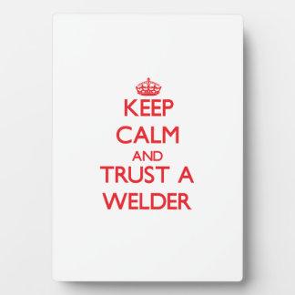 Keep Calm and Trust a Welder Plaque