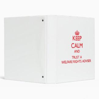Keep Calm and Trust a Welfare Rights Adviser Binder