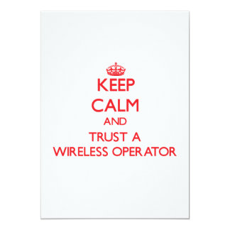 Keep Calm and Trust a Wireless Operator Card