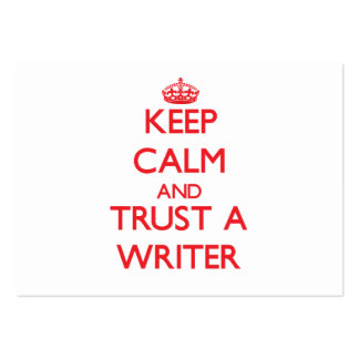 Keep Calm and Trust a Writer Large Business Cards (Pack Of 100)