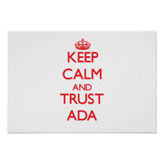 Keep Calm and TRUST Ada Poster