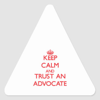 Keep Calm and Trust an Advocate Triangle Stickers