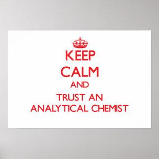 Keep Calm and Trust an Analytical Chemist Print