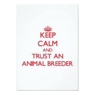 Keep Calm and Trust an Animal Breeder 5x7 Paper Invitation Card