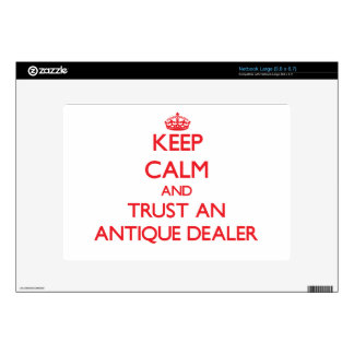 Keep Calm and Trust an Antique Dealer Decal For Netbook