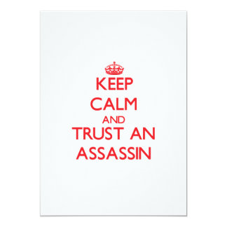 Keep Calm and Trust an Assassin 5x7 Paper Invitation Card