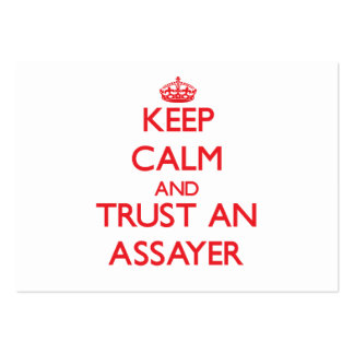 Keep Calm and Trust an Assayer Large Business Cards (Pack Of 100)