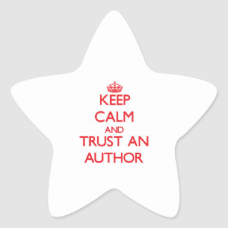 Keep Calm and Trust an Author Stickers