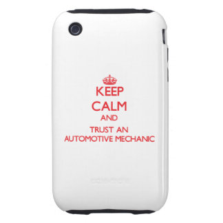 Keep Calm and Trust an Automotive Mechanic iPhone 3 Tough Covers