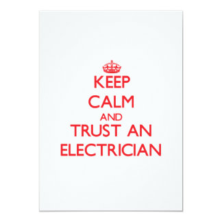 Keep Calm and Trust an Electrician 5x7 Paper Invitation Card