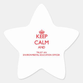 Keep Calm and Trust an Environmental Education Off Star Sticker