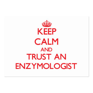 Keep Calm and Trust an Enzymologist Business Card Templates