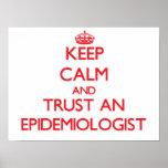 Keep Calm and Trust an Epidemiologist Print